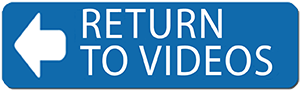 Return to Videos